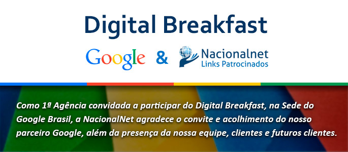 Evento Google - Digital Breakfast - Nacionalnet Links Patrocinados